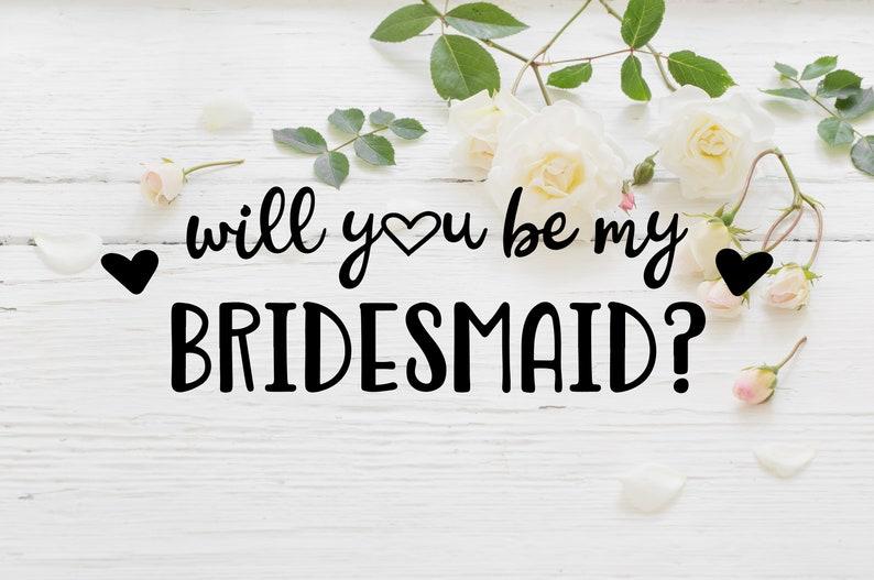 Will You Be My Bridesmaid Bridesmaid Proposal Bridesmaid image 0