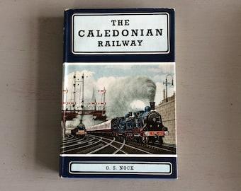 THE CALEDONIAN RAILWAY