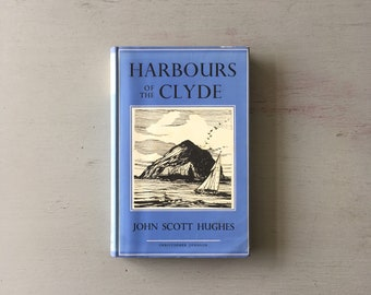 HARBOURS of THE CLYDE