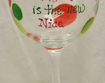 Hand Painted, Naughty is the new Nice, wine glass