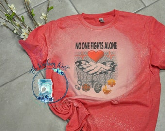 Bleached & Sublimated t-shirt, No one fights alone