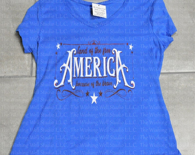 America, Land of the Free because of the Brave t shirt