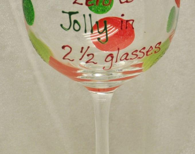 Hand Painted, Zero to Jolly, wine glass