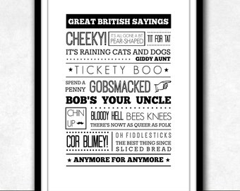 INSTANT DIGITAL DOWNLOAD . . . Great British Sayings . Modern Typography . Nostalgic . Printable Artwork .
