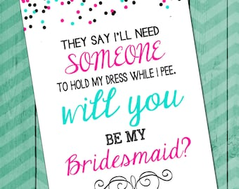 Will You Be My Bridesmaid Card INSTANT DOWNLOAD, Will You Hold My Dress Card, Bridesmaid Card