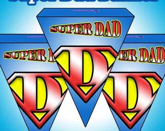 Printable Super Dad Banner or Bunting Instant Download Printable DIY