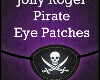 Printable Jolly Roger Pirate Eye Patches Instant Download DIY