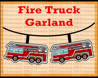 Printable Fire Truck Garland Banner Instant Digital Download Ornaments