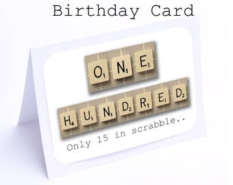 Scrabble 100th Birthday Card 100 Its Only 15 In 2 Gifts 1
