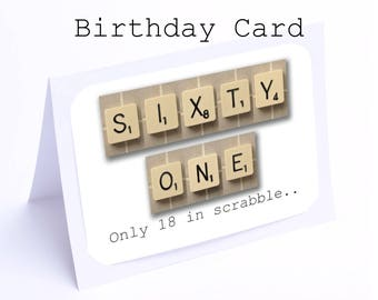 Scrabble 61st Birthday Card --- 61 its only 18 in scrabble (2 gifts in 1)