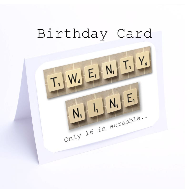 Scrabble 29th Birthday Card 29 Its Only 16 In 2