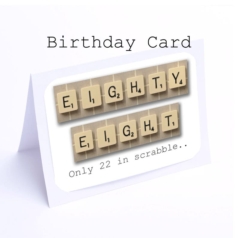 Scrabble 88th Birthday Card 88 Its Only 22 In 2