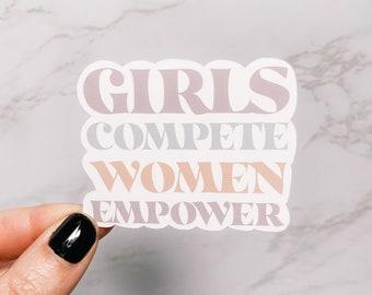 Girls Compete, Women Empower Inspirational Quote Sticker, Laptop Sticker, Notebook Sticker
