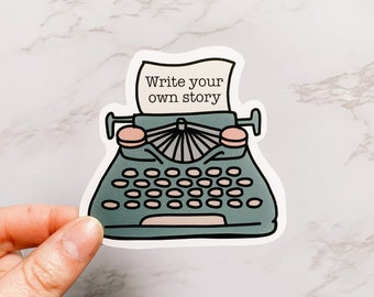 Illustrated Typewriter Quote 'Write Your Own Story' Sticker