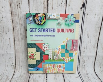 Get Started Quilting | Complete Beginners Guide