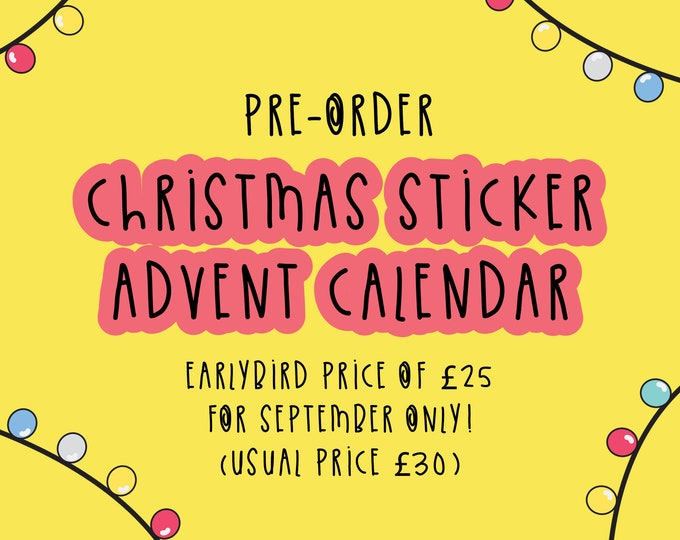 Christmas Advent Calendar PRE-ORDER - Early Bird Price - 12 day Calendar - Sticker - Stationary Calendar