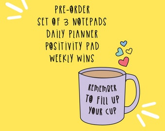 PRE-ORDER Set of 3 Notepads - Daily planner - Positivity pad - Weekly wins