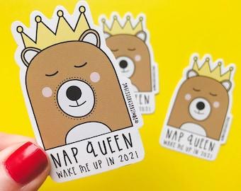 Nap Queen - Bear vinyl - 2021 sticker