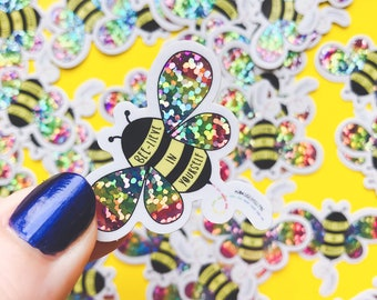 Bee Sticker - Vinyl Glitter Sticker - Mental wellbeing Sticker - positive