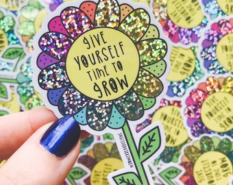 Grow Sticker - Vinyl Glitter Sticker - Mental wellbeing Sticker - Flower