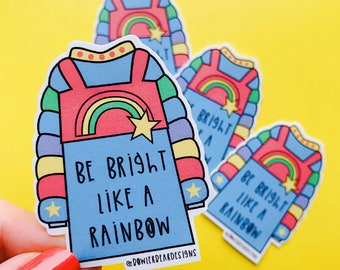 Be bright Sticker - Rainbow Sticker - Nostalgic Christmas Sticker - Positive sticker