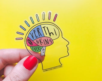 Overthinker - Mental Wellbeing Sticker - Positive Vinyl