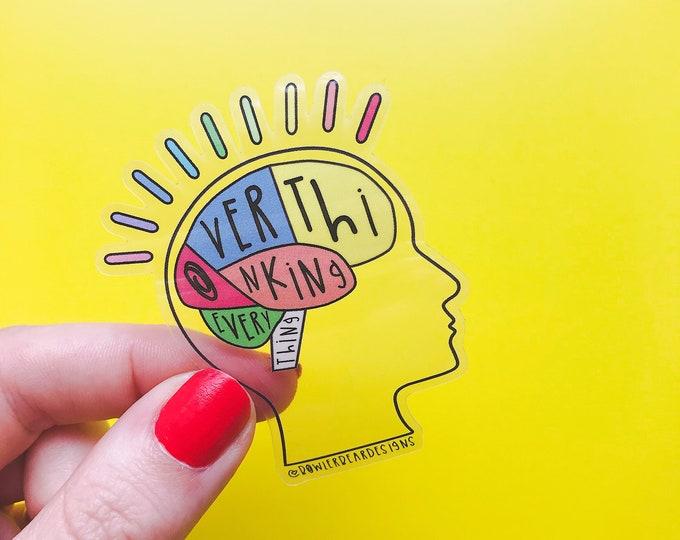 Overthinker - Mental Wellbeing Sticker - Positive Vinyl