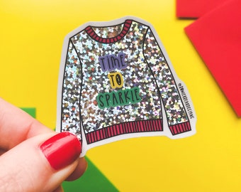 Christmas Jumper Sticker - Christmas vinyl - Time to sparkle