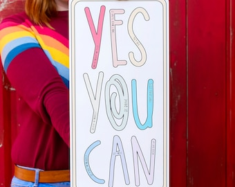 Motivational sign - Yes You Can