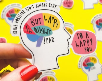 Positive Thoughts Sticker - Mental health sticker - Wellbeing Sticker