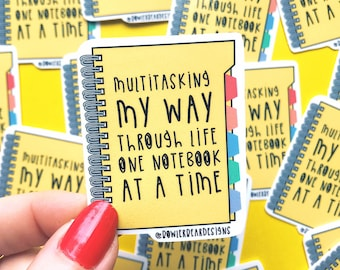 Notebook Sticker - Motivational Sticker - Positive Vinyl