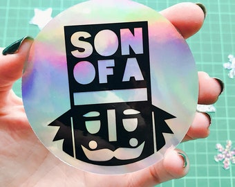 Son of a Nutcracker Christmas Sticker - Large Holographic sticker