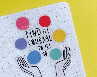 Let go Sticker - Courage sticker - Wellbeing sticker