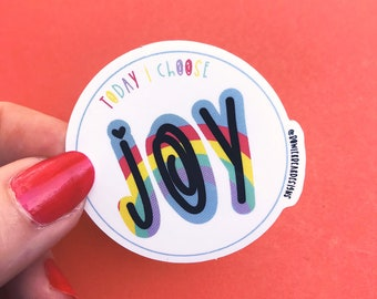 Joy Sticker - Mental health sticker - quote sticker - colourful vinyl sticker