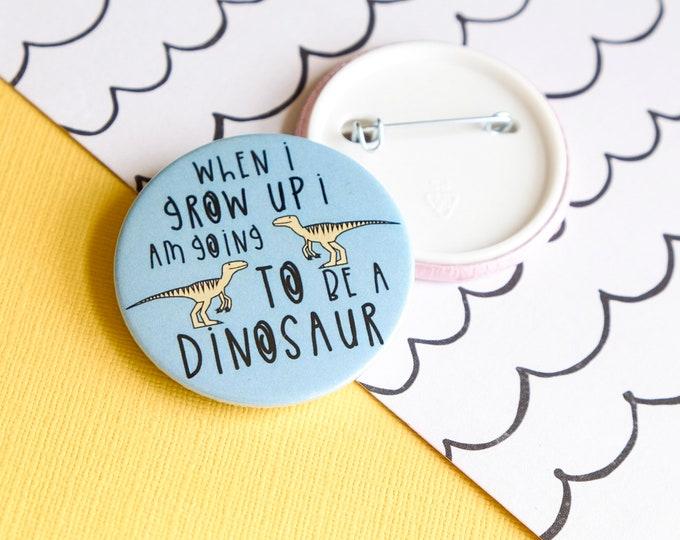 Dinosaur Pin badge - Dinosaur gift for kids - Children's button badge