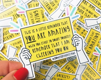 You are amazing - Motivational Sticker - Positive Vinyl