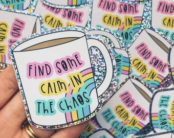 Cup of Tea Glitter Vinyl Sticker - Mental health sticker - Rainbow Sticker- colourful