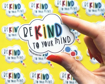 Be kind Sticker - Positive Sticker - Colourful Sticker