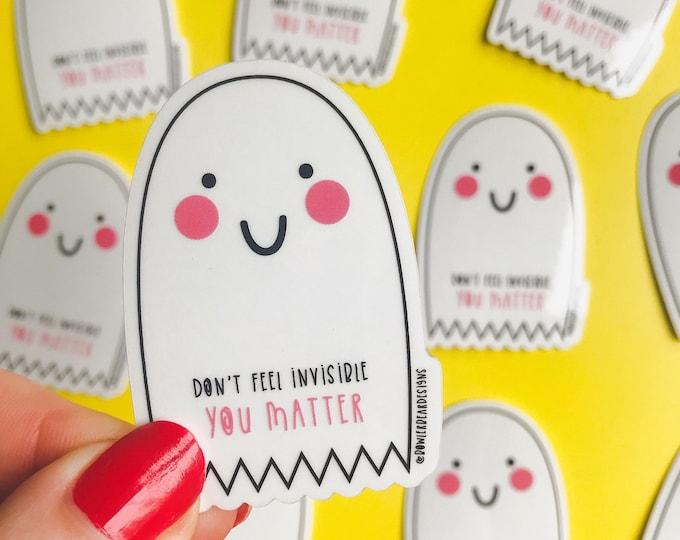 Ghost Sticker - Transparent Ghost Vinyl - You matter