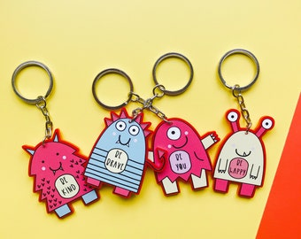 Motivational Keyring's - Mini monsters - Be kind keyring - Be you keyring - Be brave Keyring - Be happy keyring