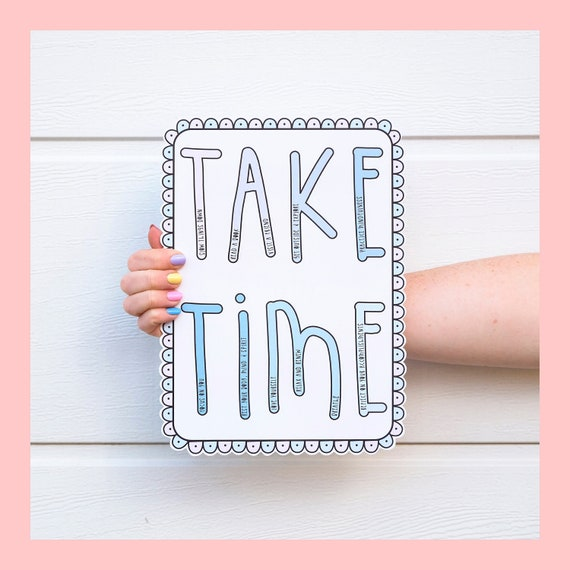 Take time- Self care matters - Positive quote wall art