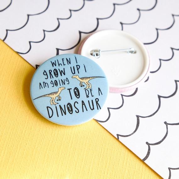 Dinosaur Pin badge. Button badge