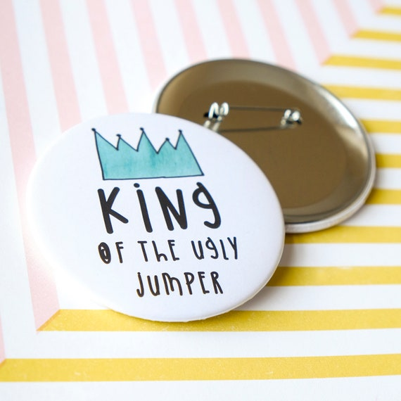 Christmas Charity Badge - King of the ugly jumper