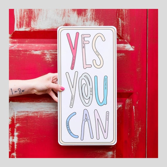 Yes you can - Motivational wall art - Positive quote A3 print