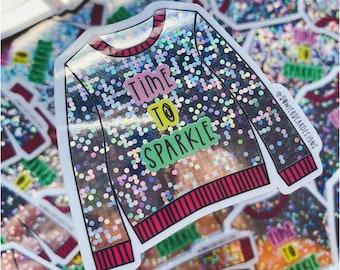 Christmas Jumper Sticker - Christmas vinyl - Time to sparkle - Sparkly Jumper
