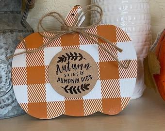 Autumn Skies and Pumpkin Pies Pumpkin Sign