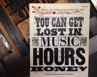 You Can Get Lost In The Music For Hours Honey Letterpress Print on Vintage Sheet Music