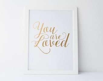 Printable Nursery Wall Art - You Are Loved - gold