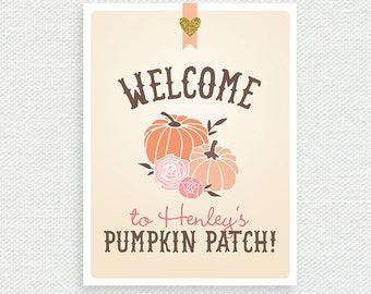 6dee15475193d Printable Birthday Party Welcome Sign - Our Little Pumpkin Party - Pumpkin  Patch