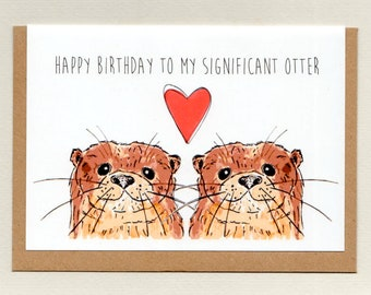 Happy BIRTHDAY To My SIGNIFICANT OTTER Greeting Card Spouse Birthday Wife Husband Unisex Adult Cute Australia